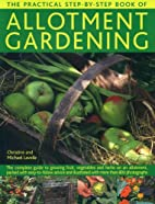 The Practical Step-by-Step Book of Allotment…