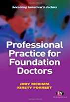 Professional Practice for Foundation Doctors…