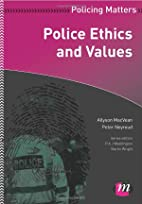 Police Ethics and Values (Policing Matters)…
