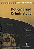 Policing and Criminology (Policing Matters…
