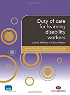 Duty of care for learning disability workers…