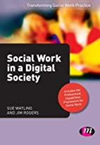 Social Work in a Digital Society…