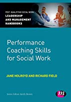 Performance Coaching Skills for Social Work…