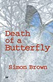 Brown, Simon: Death of a Butterfly