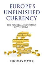 Europe's Unfinished Currency: The Political…