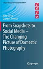 From Snapshots to Social Media - The…