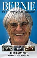 Bernie: The Biography of Bernie Ecclestone…