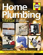Home Plumbing Manual: The Complete…