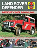 Porter, Lindsay: Land Rover Defender Modifying Manual: A Practical Guide to Upgrades