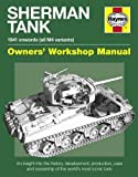 Ware, Pat: Sherman Tank Manual: An Insight Into the History, Development, Production and Role of the Allied Second World War Tank