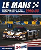 Le Mans 24 Hours 1980-89: The Official…