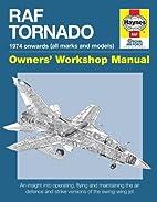 RAF Tornado: 1974 onwards (all makes and…