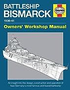 Battleship Bismarck Manual 1936-41: An…