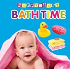 Bath Time (Happy Baby) by Igloo Books