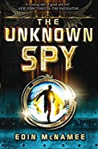 The Unknown Spy by Eoin McNamee