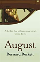 August by Bernard Beckett