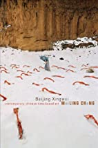 Beijing Xingwei: Contemporary Chinese…
