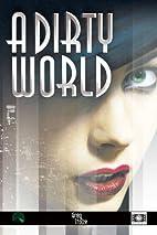 A Dirty World by Greg Stolze
