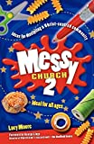 Moore, Lucy: Messy Church 2