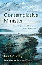 The Contemplative Minister: Learning to Lead…