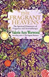 Valerie Ann Worwood: Fragrant Heavens the Pod