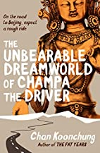The Unbearable Dreamworld of Champa the…