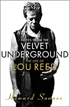 Notes from the Velvet Underground: The Life…