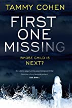 First One Missing by Tammy Cohen