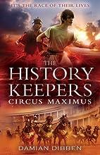 Circus Maximus by Damian Dibben