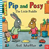 Scheffler, Axel: Little Puddle (Pip and Posy)