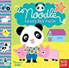 Noodle Loves the Farm by Marion Billet