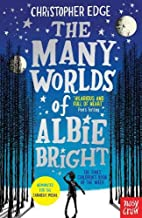 The Many Worlds of Albie Bright by…