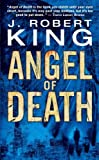 King, J Robert: Angel of Death (Angry Robot)
