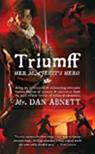 Triumff: Her Majesty's Hero by Dan Abnett