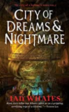 City of Dreams & Nightmare: City of a…