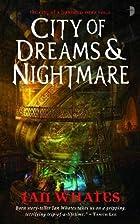 City of Dreams & Nightmare: City of a…