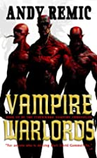 Vampire Warlords: The Clockwork Vampire…
