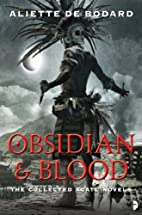 Obsidian and Blood (Obsidian & Blood) by…