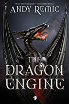 The Dragon Engine (The Blood Dragon Empire)…
