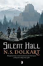 Silent Hall (Godserfs) by N. S. Dolkart