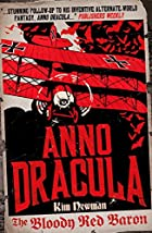 Anno Dracula - The Bloody Red Baron by Kim…