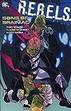 Bedard, Tony: Sons of Brainiac