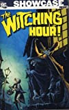 Adams, Neal: The Witching Hour Vol. 1.