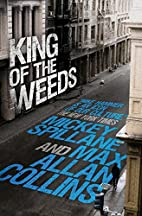 King of the weeds by Mickey Spillane