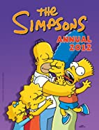 The Simpsons Annual 2012 (Annuals 2012) by…