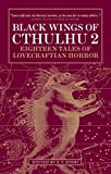 Shirley, John: Black Wings of Cthulhu (Volume Two)
