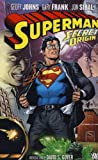 Johns, Geoff: Secret Origin. Geoff Johns, Writer