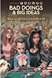 Willingham, Bill: Bad Doings and Big Ideas
