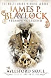 Blaylock, James P.: The Aylesford Skull (Tale of Langdon St. Ives)