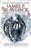 Blaylock, James P.: Lord Kelvin's Machine (Langdon St. Ives)